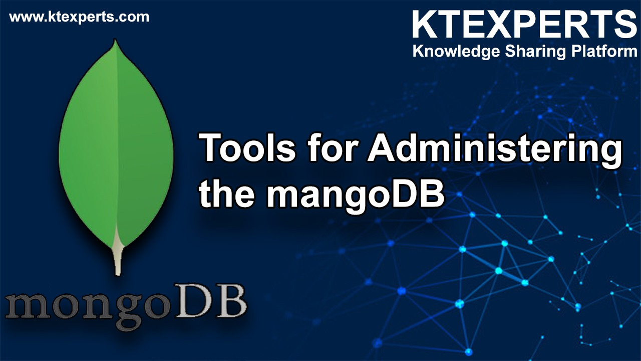 Tools for Administering the mongoDB