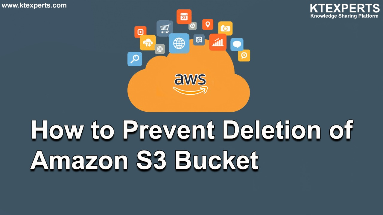 How to Prevent Deletion of Amazon S3 Bucket