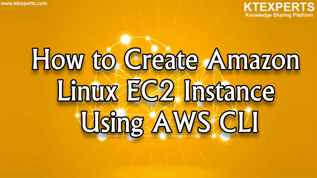 How to Create Amazon Linux EC2 Instance Using AWS CLI