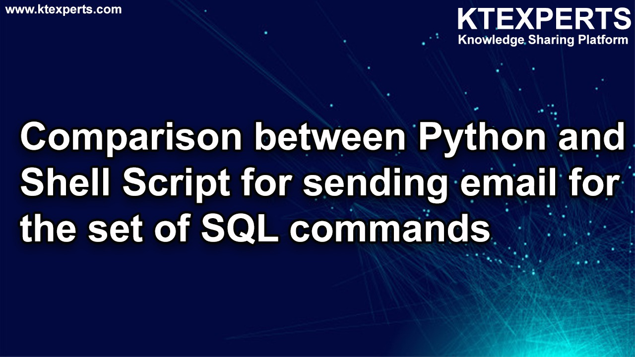 Oracle: Comparison between Python and Shell Script for sending email for the set of SQL commands
