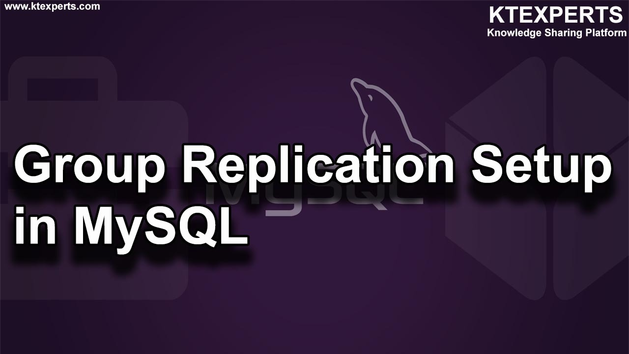 Group Replication Setup in MySQL