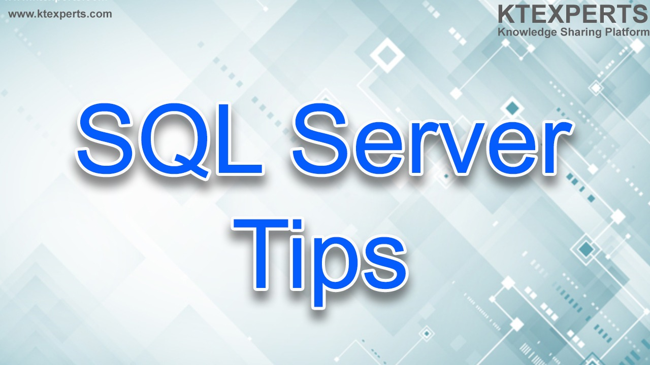 Daily Tips for SQL Server