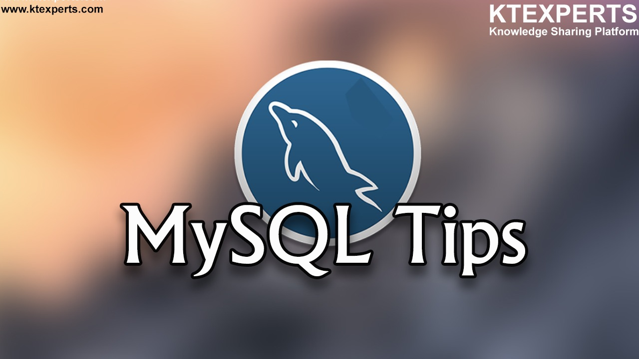 Daily Tips for MySQL