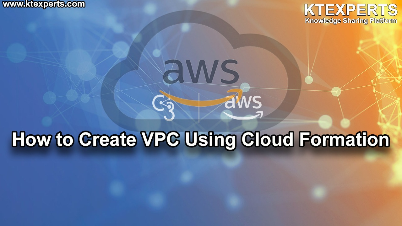 How to Create VPC Using Cloud Formation