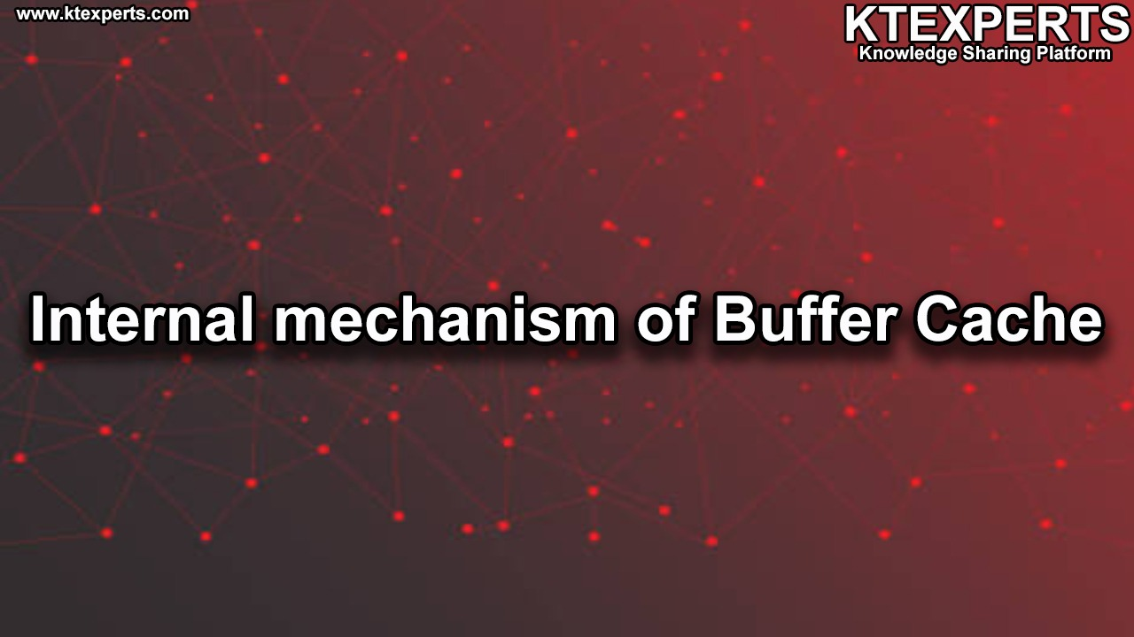 Internal mechanism of Buffer Cache
