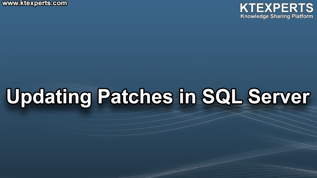 Updating Patches in SQL Server