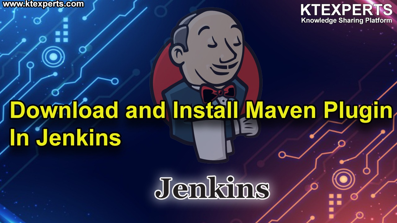 Download and Install Maven Plugin In Jenkins