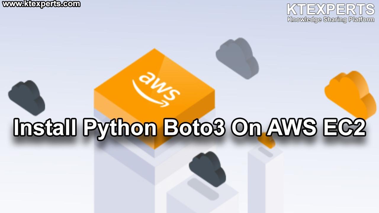Install Python Boto3 On AWS EC2