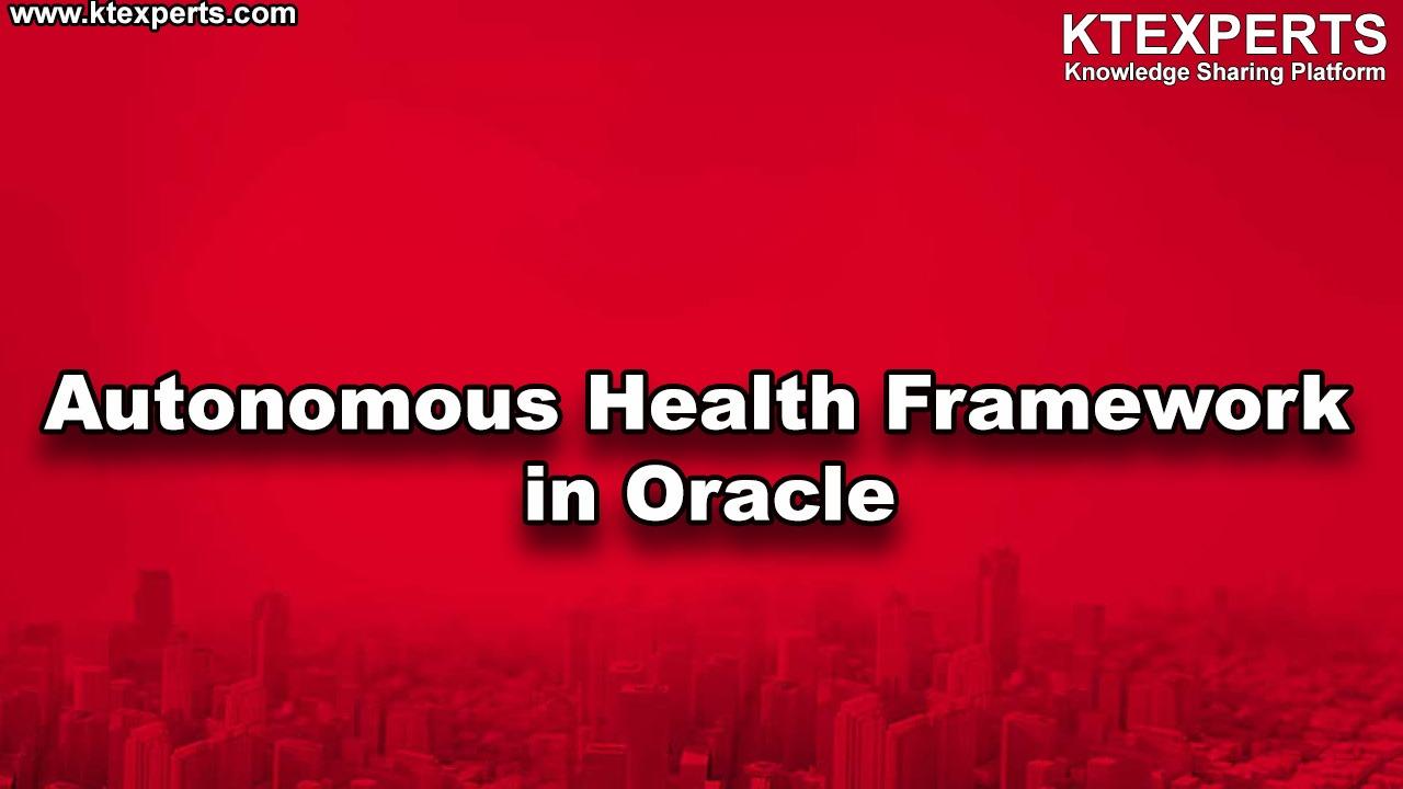 Autonomous Health Framework