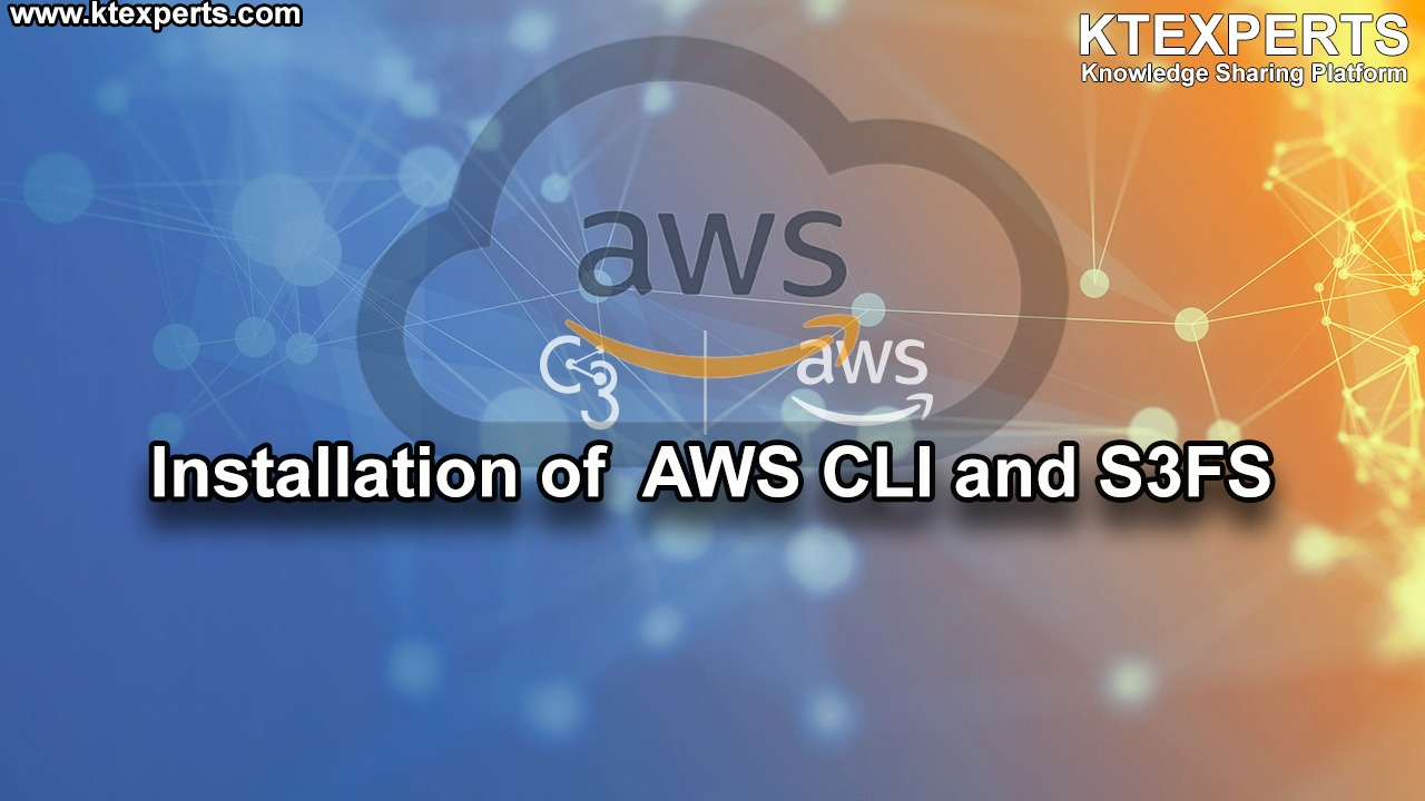 Installation of  AWS CLI and S3FS