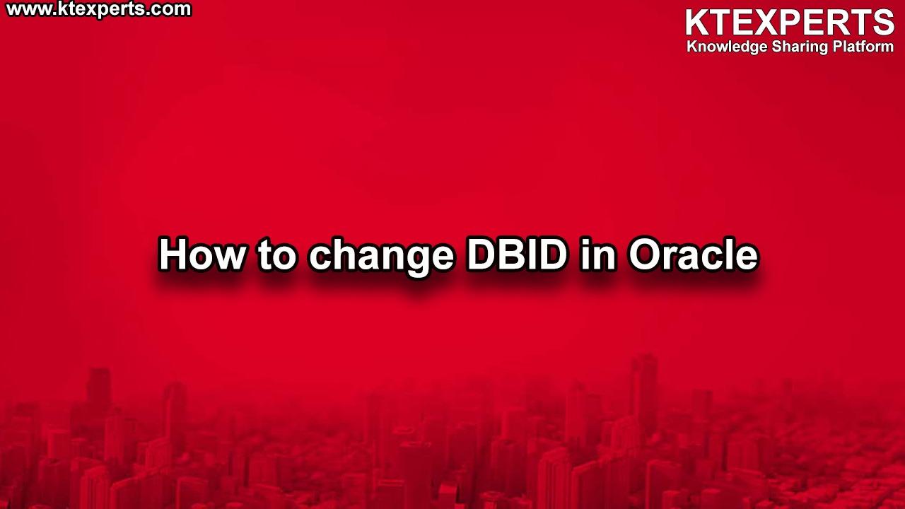 Change DBID in Oracle