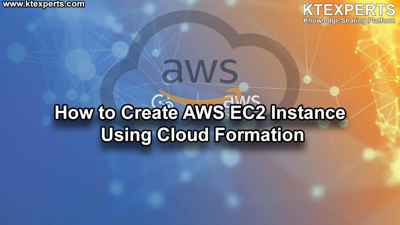 How to Create AWS EC2 Instance Using Cloud Formation